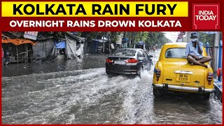 Kolkata Rain Fury: Streets Submerged In Flooding After Overnight Incessant Rains | India Today
