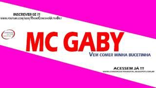 Mc Gaby - Vem Comer Minha Bucetinha [ DJ MIBI ]