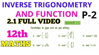 INVERSE TRIGONOMETRY AND FUNCTION FULL CHAPTER 2.1
