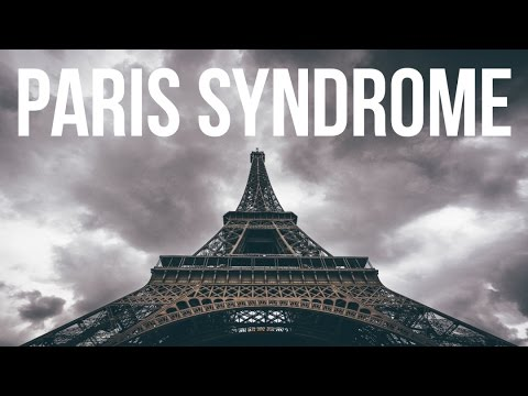 Paris Syndrome (Bizarre Psychological Disorders)