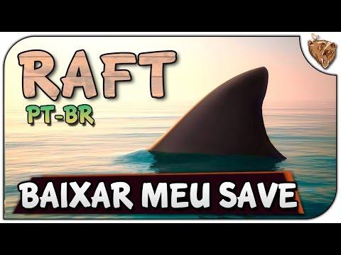 Raft - Como Baixar Meu Save E Jogar No Meu Mapa - Grátis! Vamos Jogar Gameplay Português PT-BR