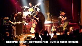 """Zeltinger Band - Knochen u. Exhibitionist """"LIVE"""" 2011 (Dortmund / Musiktheater Piano)"""