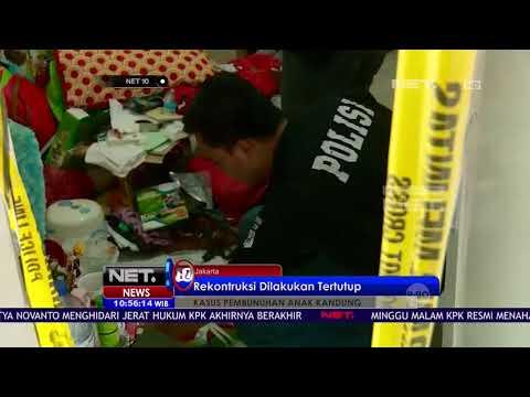 Polisi Gelar Rekonstruksi Pembunuhan Anak Oleh Ibu Kandung - NET10
