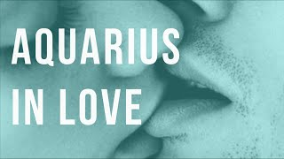 Aquarius in Love: Traits, Expectations & Fears