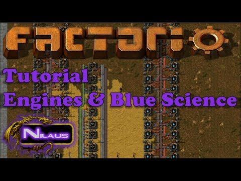 Factorio Tutorial - 13  Engines and Blue Science