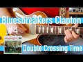 Eric Clapton with John Mayall Bluesbreakers Lesson #4 - Double Crossing Time