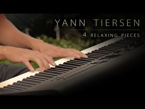4 Pieces by Yann Tiersen | Relaxing Piano [17min]