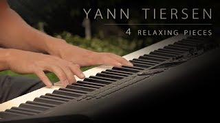 4 Pieces by Yann Tiersen   Relaxing Piano [17min]
