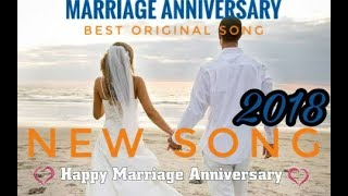 [Hindi Song ]Happy Marriage Anniversary Song original in hindi || Latest  Anniversary song 2018 ||