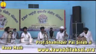 Raag Majh : Prof Shaminder Pal Singh ji : Adutti Gurmat Sangeet Samellan - 2014