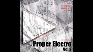 Proper Electro Vol.2 - Old School Hip Hop Electro Funk - DJ Mix - Back to the 80