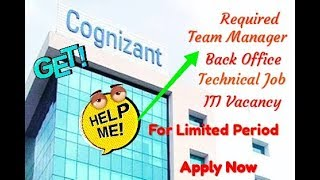Congnizent, Manager, Back Office, ITI, Labour Officer, Apna Bharat
