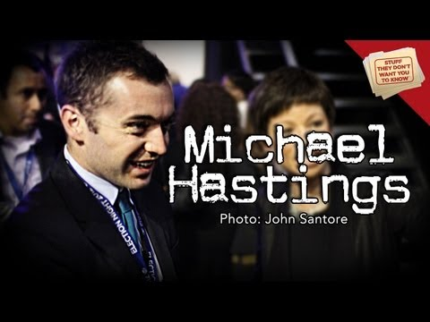 What happened to Michael Hastings?