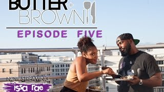 butter brown   ep 5 put a ring on it steak potatoes