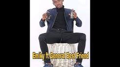 Emiky ft General - Best friend