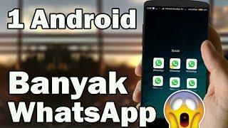 Punya BANYAK  WhatsApp dalam 1 Android Saja ?,,, Bisa Kok Gaes - ini Caranya !!!