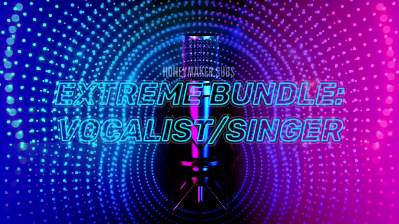 (CHILL)🎙❤️✨ EXTREME VOCALIST/SINGER BUNDLE!