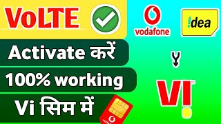 volte symbol not showing working in vi sim ( Vodafone idea ) | How to do enable Activate VoLTE in Vi
