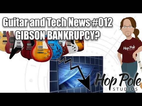 Guitar and Tech News #012 LIVE - Gibson going bankrupt??