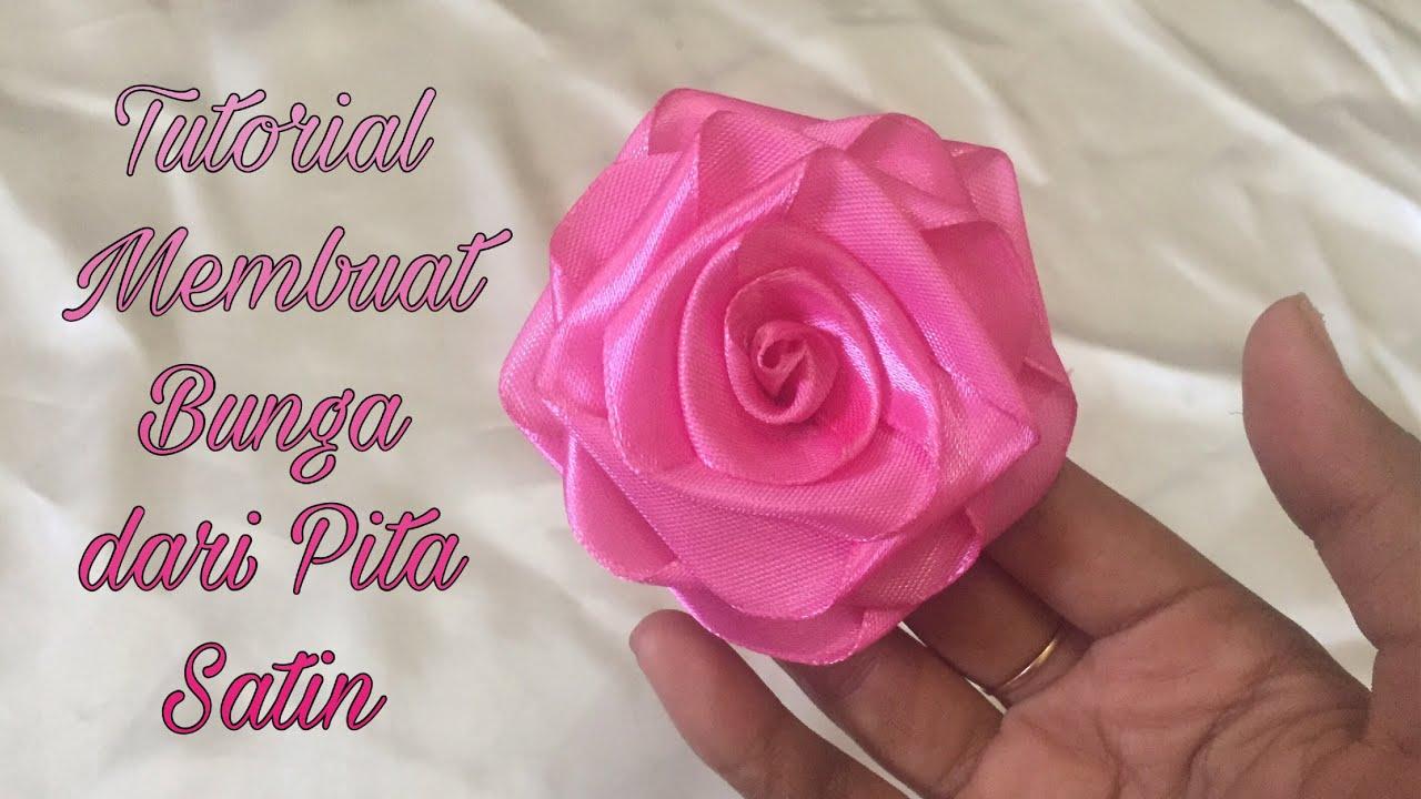 DIY   Cara Membuat Bunga dari Pita Satin Mudah   How to Make a Ribbon  Flower Easy