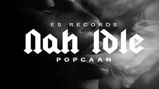 Popcaan - Nah Idle (Raw) - August 2016