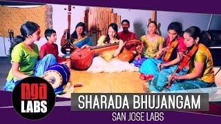 Sharada Bhujangam : Raga Labs San Jose