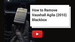 How to Remove Vauxhall Agila (2010) Blackbox
