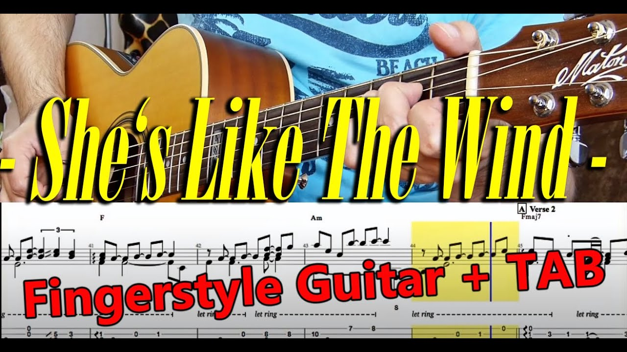"""""""She's Like The Wind"""" (Patrick Swayze) for Fingerstyle ..."""