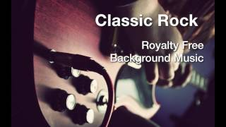 Classic Rock - Music for Licensing Background Music Instrumental