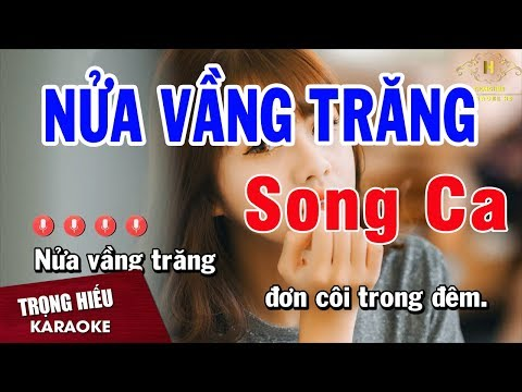 Karaoke Nửa Vầng Trăng Song Ca Nhac Sống | Trọng Hiếu