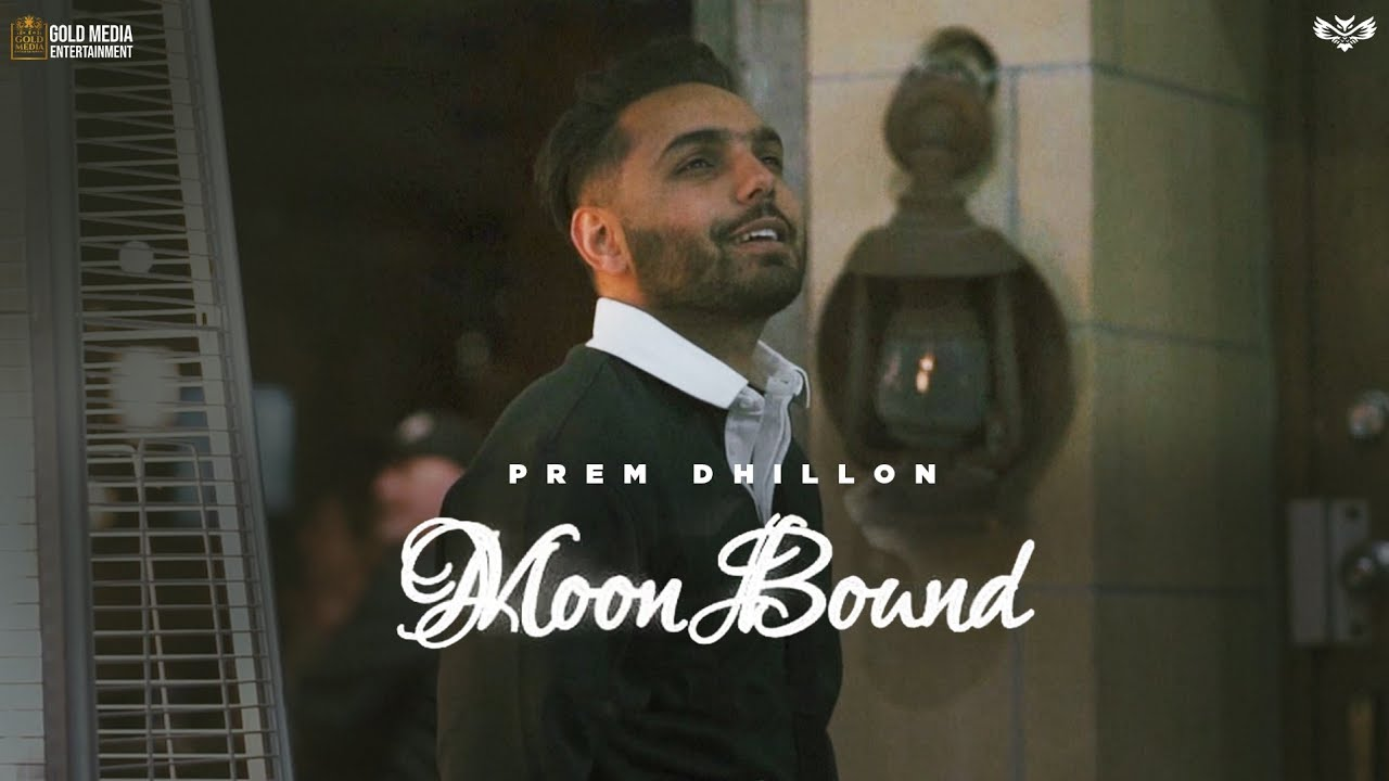 DOWNLOAD: Moon Bound (Official Video) Prem Dhillon   Bir Singh   Opi Music   New Punjabi Songs 2021 Mp4 song