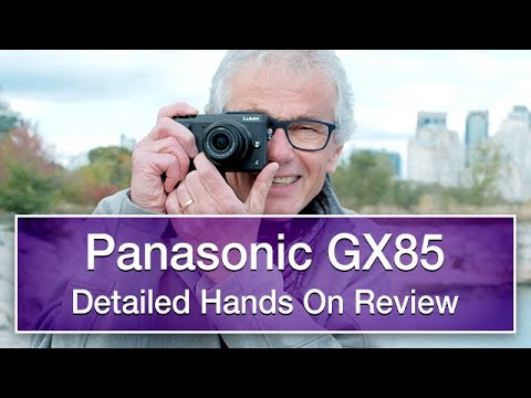Panasonic GX85 detailed hands on review (4K)