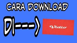 Cara download di aplikasi vidio.com