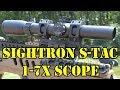 Premier 3 Gun Optic Sightron S-Tac 1-7x Scope Review