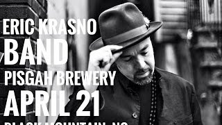ERIC KRASNO BAND (pt.1) @ Pisgah Brewing Co. 4-21-2917