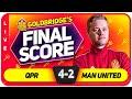 GOLDBRIDGE! QPR 4-2 Manchester United Match Reaction
