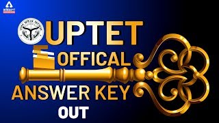 UPTET 2019 Official Answer Key Out - UPTET Answer Key 2020 | Teachers Adda