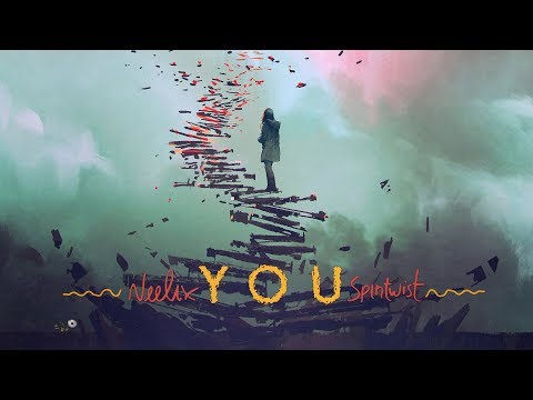 Neelix - You (Official Audio)
