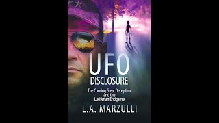 UFO Disclosure: The Coming Great Deception and the Luciferian Endgame