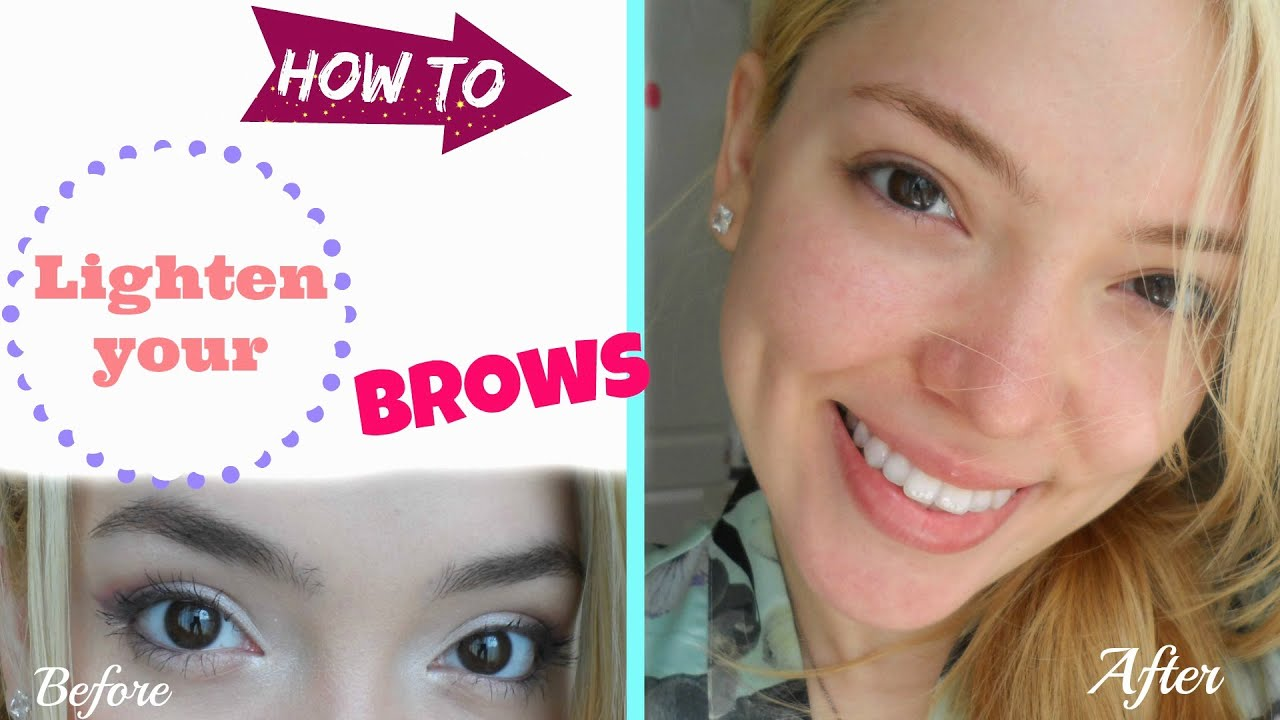 How To Lighten Your Eyebrows At Home Youtube