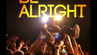 Be Alright (feat. Muddy Waters) - Milliyon