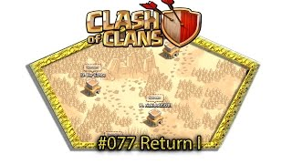 Let's play Clash Of Clans #077 - Return I [Deutsch / German][LP iOS IPhone]