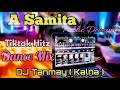 Download lagu A samita DJ song (Tadaka bass mix) DJ Tanmoy mix  2019