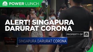 Alert! Singapura Darurat Corona