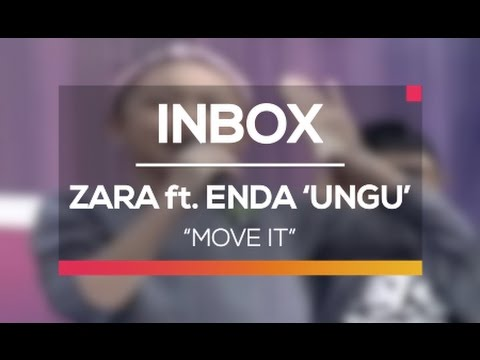Zara Leola Ft. Enda 'Ungu' - Move It (Live On Inbox)