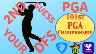 PGA Championship 2nd Guess Your DFS - PGA DFS DraftKings Fanduel & Yahoo Picks & Preview 2019