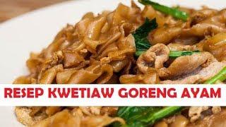 Resep Kwetiaw Goreng Ayam Ala Solaria