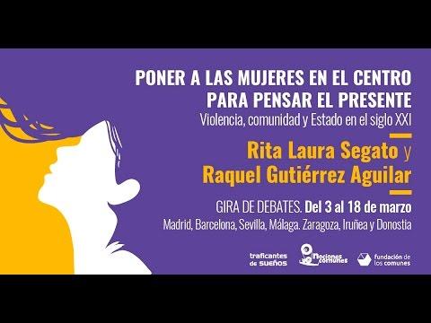 """Conferencia de Rita Laura Segato: """"La Guerra contra las mujeres"""""""