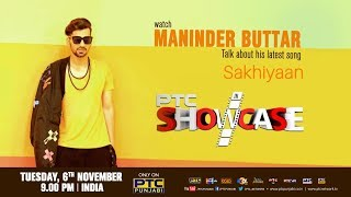 MANINDER BUTTAR I PTC SHOWCASE I FULL EPISODE I PTC PUNJABI