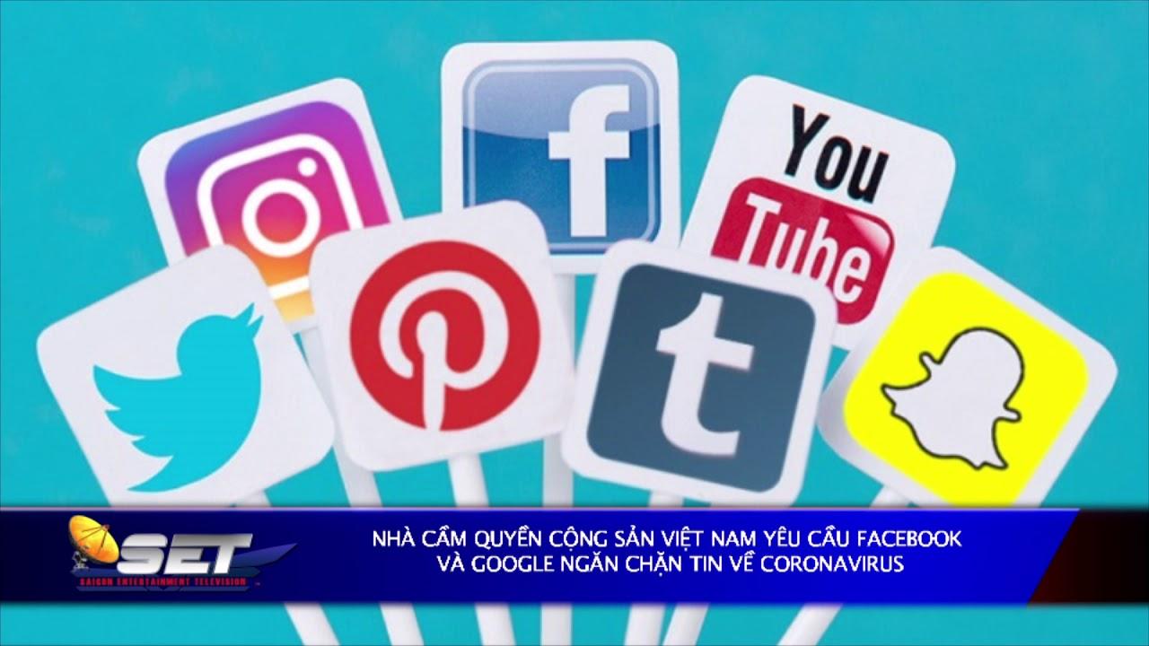Nhà Cầm Quyền CSVN Yêu Cầu Facebook Và Google Ngăn Chặn Tin Về Coronavirus